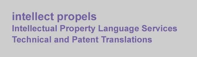 patent translation, patent translations, patent translator, patent translators, technical translation, intellect propels, intellectual property